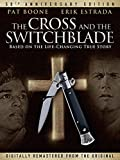 The Cross and The Switchblade 50th Anniversary Edition