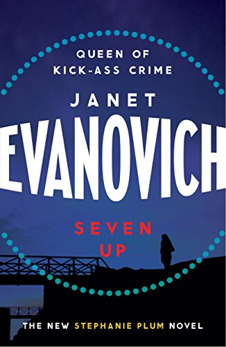 Seven Up: The One With The Mud Wrestling: A fast-paced and hilarious mystery (Stephanie Plum Book 7) (English Edition)