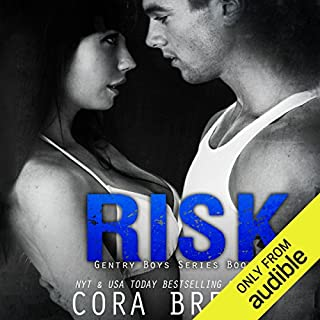 Risk     Gentry Boys #2              By:                                                                                                                                 Cora Brent                               Narrated by:                                                                                                                                 Soren Gray,                                                                                        Stephanie Rose                      Length: 8 hrs and 50 mins     85 ratings     Overall 4.4