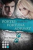 Die Sanguis-Trilogie: Fortes fortuna adiuvat – Den Mutigen hilft das Glück (Spin-off)