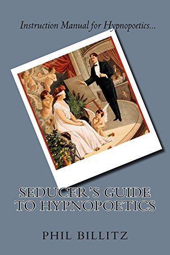 Seducer's Guide to Hypnopoetics (Hypnosis Sex Book 2)