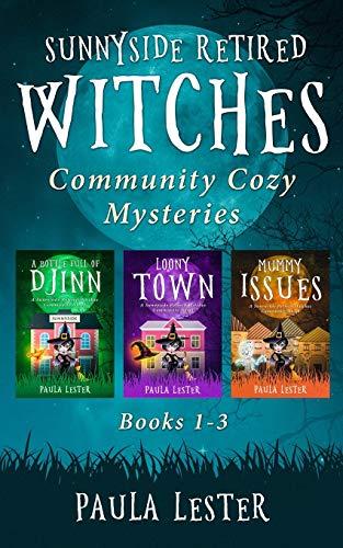 Sunnyside Retired Witches Community Cozy Mysteries: Books 1-3 (Sunnyside Retired Witches Community Series Boxset)