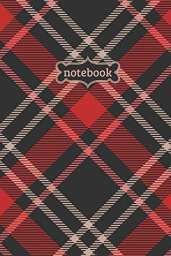 Notebook: Tartan Check Plaid Flannel Lumberjack Pattern Journal - Lined Journal & Diary for Writing Taking Notes (6