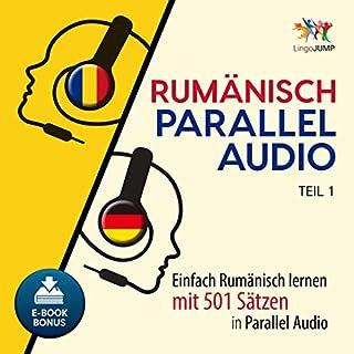 Rumänisch Parallel Audio - Einfach Rumänisch Lernen mit 501 Sätzen in Parallel Audio - Teil 1 (Volume 1) Titelbild
