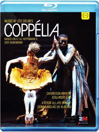 Delibes: Coppelia [Victor Ullate Ballet Communidad de Madrid, Eduardo Lao] [Blu-ray] [2014]