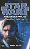 Star Wars, Tome 100 - The Clone Wars, Gambit - Infiltré