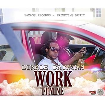 Work Fi Mine