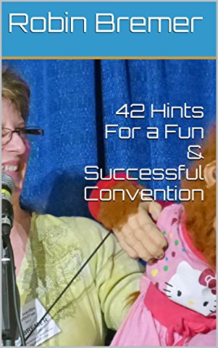 42 Hints For a Fun & Successful Convention (English Edition)
