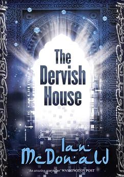 The Dervish House (Gollancz S.F.) by [Ian McDonald]