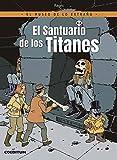 El Museo De Lo Extraño 01. El Santuario De Los Titanes