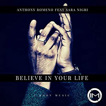 Believe In Your Life