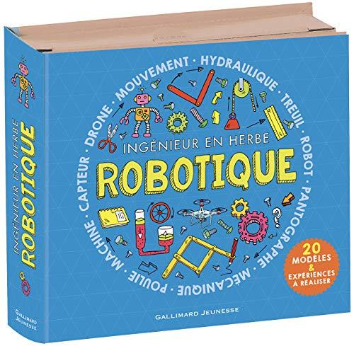Robotique. Ingénieur en herbe • Coffret contenant 20 modèles & expériences à réaliser et 1 livre • Dès 8 ans
