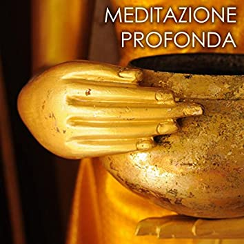 Meditazione Profonda - Musica per Meditazione Mindfulness e Tecniche di Rilassamento