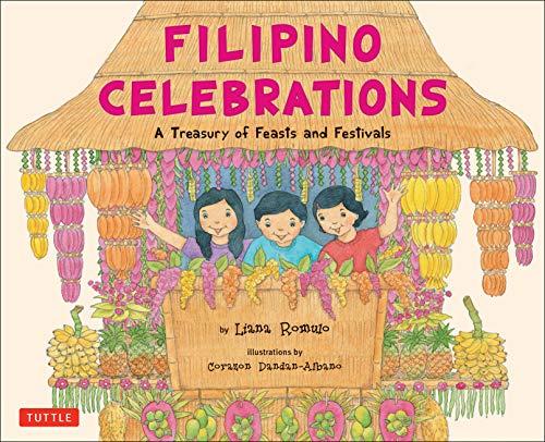 Filipino Celebrations: A Treasury of Feasts and Festivals