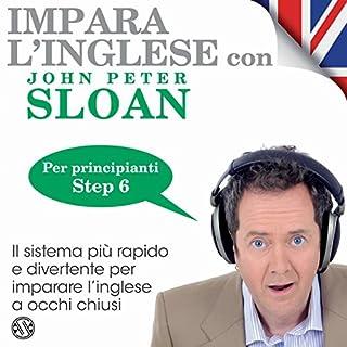 Impara l'inglese con John Peter Sloan - Step 6 copertina