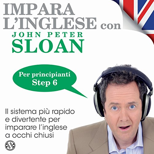 Impara l'inglese con John Peter Sloan - Step 6 audiobook cover art