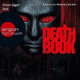 Deathbook                   Autor:                                                                                                                                 Andreas Winkelmann                               Sprecher:                                                                                                                                 Simon Jäger                      Spieldauer: 12 Std. und 42 Min.     877 Bewertungen     Gesamt 4,4