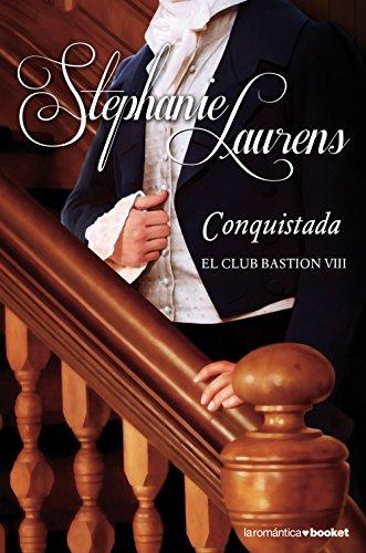 Conquistada: El club Bastion VIII (La Romántica)