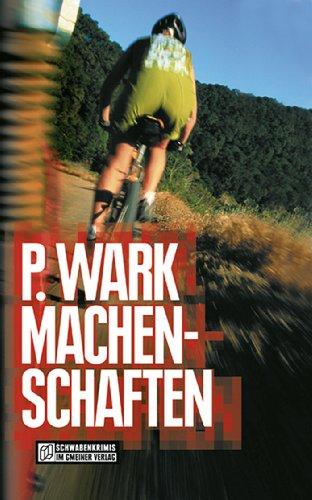 Machenschaften (Kriminalromane im GMEINER-Verlag)