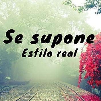 Se Supone (feat. Alberto y Roberto)