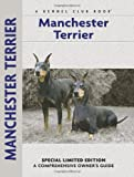 Manchester Terrier (Comprehensive Owner's Guide)