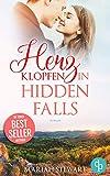 Herzklopfen in Hidden Falls (Hudson Sisters-Trilogie 2) von Mariah Stewart