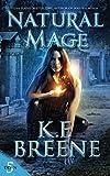 Natural Mage (Demon Days, Vampire Nights World)