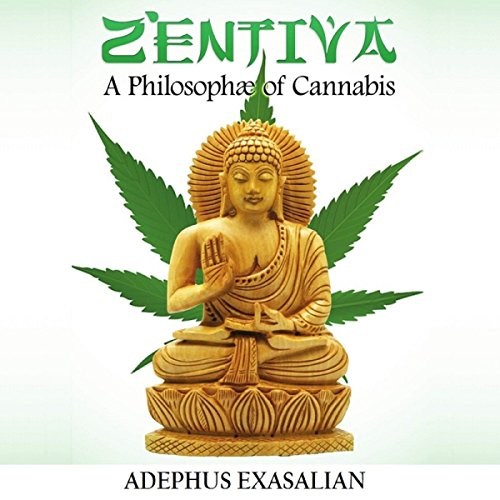 Zentiva: A Philosophae of Cannabis audiobook cover art