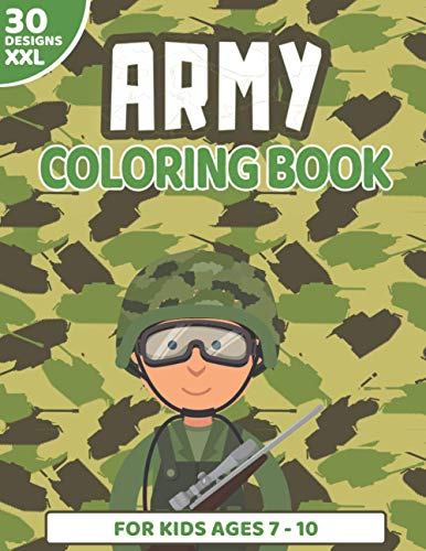 Army Coloring Book: 30 Military Patterns for Kids, Boys and Girls ages 7-10   Tank, Soldier, Plane, Robot, Air Force, War   Large Print 8.5x11'