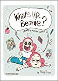 What's Up, Beanie?: Acutely Relatable Comics (English Edition)