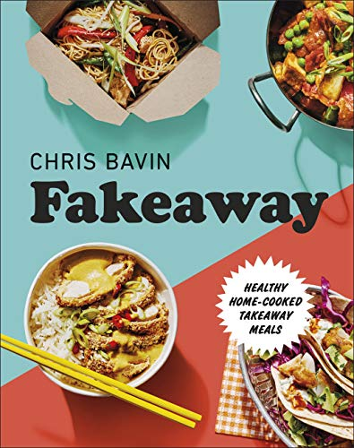 Fakeaway: Healthy Home-cooked Takeaway Meals