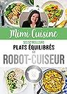 Mimi Cuisine : Ses 52 meilleures recettes équilibrées au robot-cuiseur par Rolland