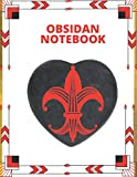 Obsidian Rock Notebook: Gift For Obsidian Rock Knifemaker Flint Knapping Lapidary Arrowsmith Cutler Bladesmith Scythesmith Metalsmith Enthusiasts Lovers