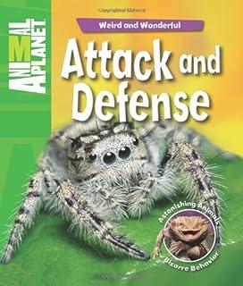 Weird and Wonderful: Attack and Defense: Astonishing Animals, Bizarre Behavior (Animal Planet)