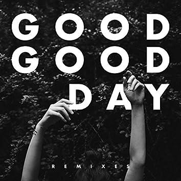 Good Good Day (Remixes)