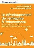 Développement et management à l'international - Des grands groupes aux PME, comment gérer son extension à l'international