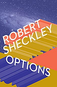 Options by [Robert Sheckley]