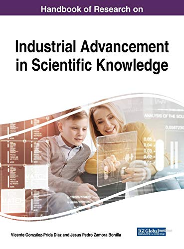 Compare Textbook Prices for Handbook of Research on Industrial Advancement in Scientific Knowledge Advances in Human and Social Aspects of Technology 1 Edition ISBN 9781522571520 by Vicente González-Prida Diaz,Vicente González-Prida Diaz,Jesus Pedro Zamora Bonilla