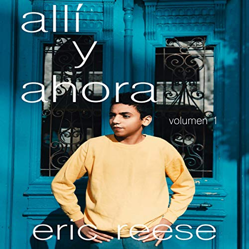 Allí y Ahora [There and Now] cover art