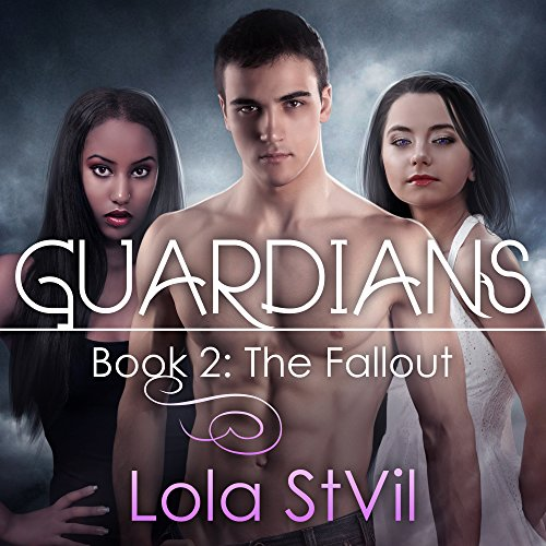 Guardians: The Fallout     The Guardians Series, Book 2              By:                                                                                                                                 Lola StVil                               Narrated by:                                                                                                                                 Jennifer O'Donnell                      Length: 9 hrs and 2 mins     139 ratings     Overall 4.7