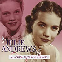 Once Upon A Time by Julie Andrews (2007-11-13)