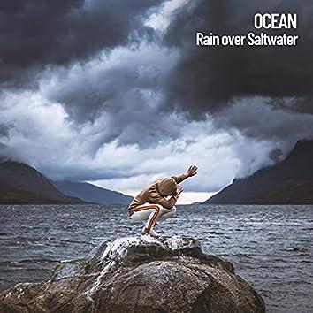 Ocean: Rain over Saltwater
