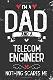 I m A Dad And A Telecom Engineer: Black Lined Journal/Notebook for Dads Who Are Telecom Engineers, Perfect Gift for Father s Day, Birthday, Anniversary, Christmas