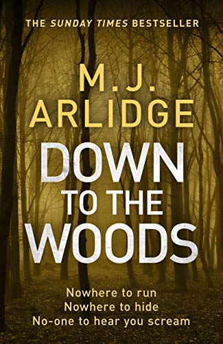 Down to the Woods (A Helen Grace Thriller)