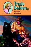 Mystery in Arizona (Trixie Belden Book 6) (English Edition)