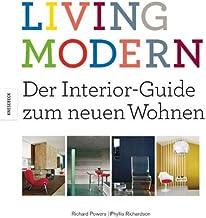 Living Modern: Der Interior-Guide zum neuen Wohnen