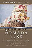 Armada 1588: The Spanish Assault on England (Campaign Chronicles)