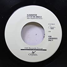 Slaughter 45 RPM Fly to the Angels / The Wild Life