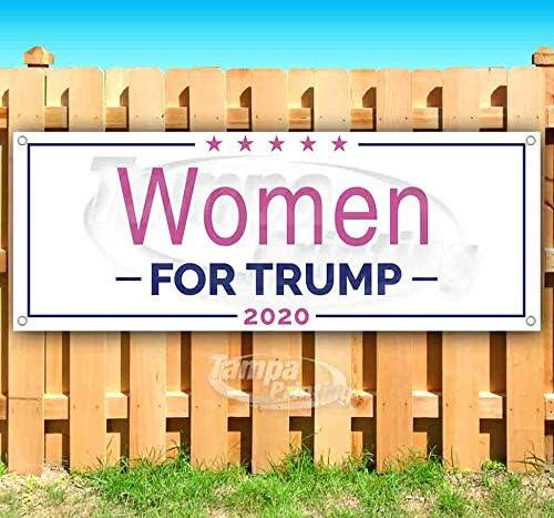Trump Women トラスト 2020 13 oz Heavy-Duty 限定価格セール Si Vinyl Non-Fabric Banner