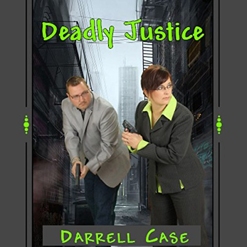 Deadly Justice audiobook cover art